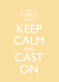 Keep Calm and Cast On - Yellow