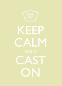 Keep Calm and Cast On - Green