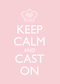 Keep Calm and Cast On - Pink